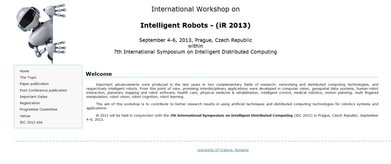 International Workshop on Intelligent Robots - (iR 2013)
